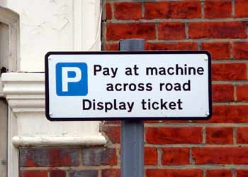 Pay and Display parking sign.