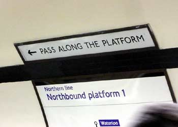 Pass along platform sign.